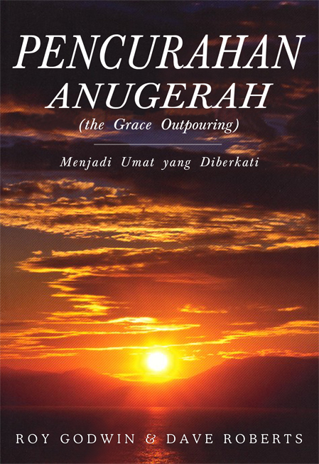 Pencurahan Anugerah (the Grace Outpouring)