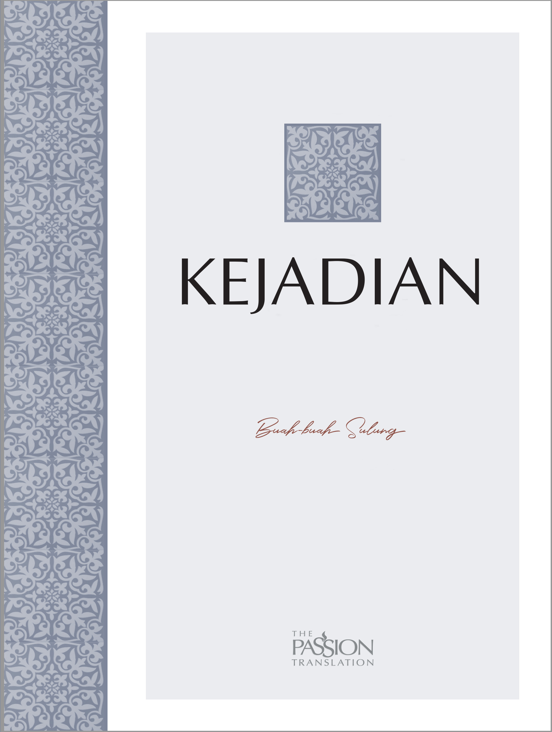 Kejadian - Alkitab The Passion Translation
